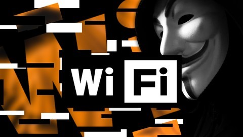The Complete Wi-Fi Hacking Course Beginner to Advanced
